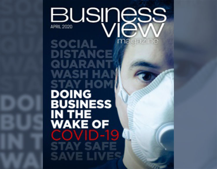 over of April 2020 business view magazine